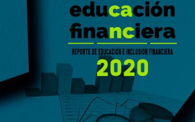 Reporte de Educación e Inclusión Financiera 2020